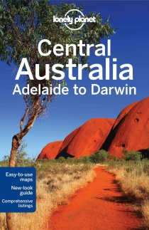 Lonely Planet Central Australia - Adelaide to Darwin 6.