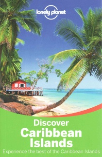 Caribbean Islands Discover / průvodce Lonely Planet (anglicky)
