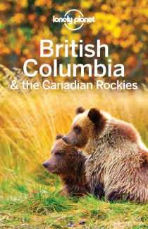 British Columbia & the Canadian Rockies / průvodce Lonely Planet (anglicky)
