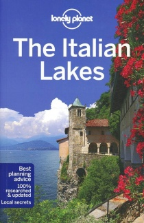 Italian Lakes / průvodce Lonely Planet (anglicky)