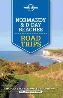 Normandy & Day D Beaches Road Trips / průvodce Lonely Planet (anglicky)