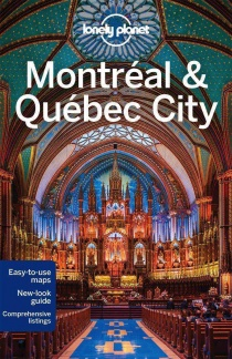 Montreal & Quebec City / průvodce Lonely Planet (anglicky)
