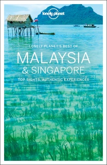 Malaysia & Singapore LP'S Best of / průvodce Lonely Planet (anglicky)