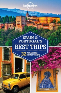 Spain & Portugal's Best Trips / průvodce Lonely Planet (anglicky)