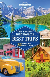 Pacific Northwest Best Trips / průvodce Lonely Planet (anglicky)