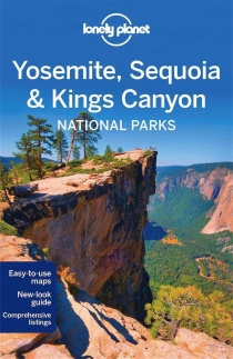 Yosemite, Sequoia & Kings Canyon NP / průvodce Lonely Planet (anglicky)